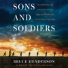 Bruce Henderson - Sons and Soldiers  artwork