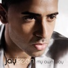 My Own Way (Deluxe), Jay Sean