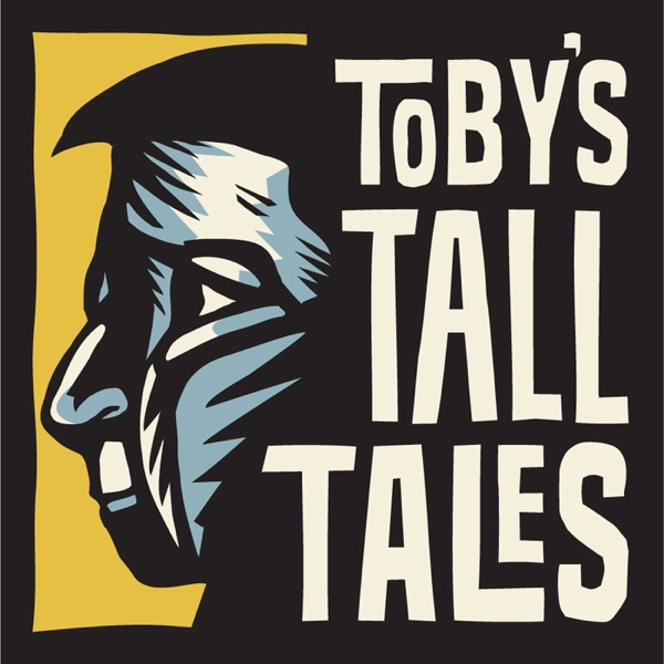 Toby's Tall Tales