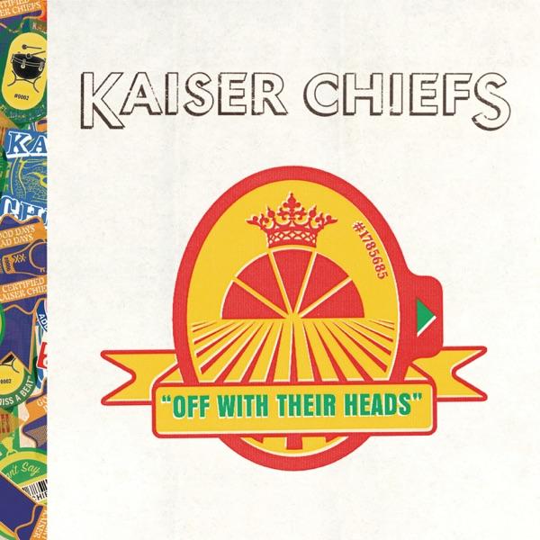 Kaiser Chiefs mit Never Miss a Beat