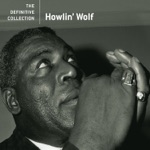 Howlin' Wolf - The Red Rooster