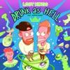 Drunk As Hell (feat. Jesper Jenset)