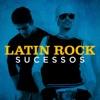 Latin Rock Sucessos