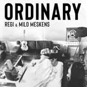 Ordinary - Regi & Milo Meskens