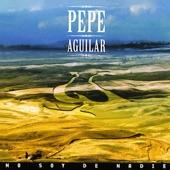 Pepe Aguilar - Un Mexicano No Llora