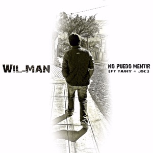 Wil-Man - No Puedo Mentir feat. Tainy & JDC