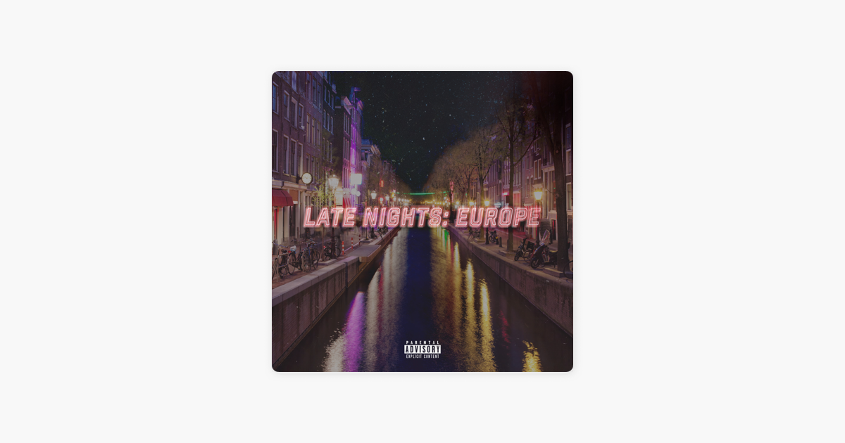Late Nights: Europe by Jeremih
