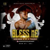 Bless Me (feat. CY & THAZEST)