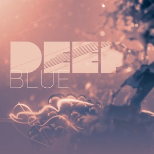 Deep Blue - Single Mp3 Download
