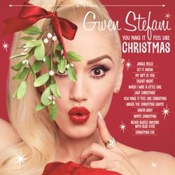 You Make It Feel Like Christmas - Gwen Stefani Album Cover