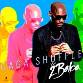 Gaga Shuffle-2Baba