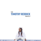 The Timothy Reddick Project