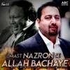 Mast Nazron Se Allah Bachaye feat DJ Chino Single