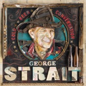 George Strait - Stop And Drink