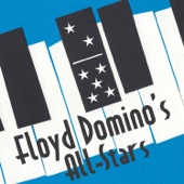 Floyd Domino's All-Stars - Between the Devil & The Deep Blue Sea