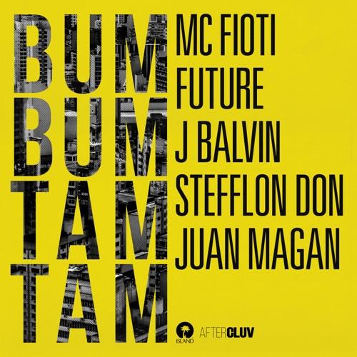 Mc Fioti, Future, J Balvin, Stefflon Don & Juan Magan - Bum Bum Tam Tam