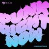 Punk Right Now English Version - HYO & 3LAU mp3