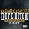 Dope Bitch feat Pusha T Single