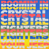 Crystal Fighters - Boomin' In Your Jeep MP3