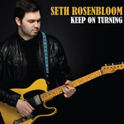 Keep on Turning - Seth Rosenbloom - Seth Rosenbloom