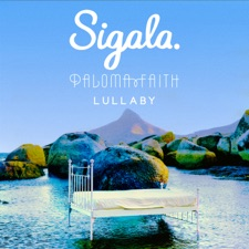 Lullaby by Sigala, Paloma Faith