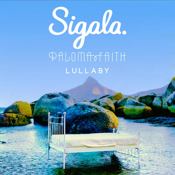 Sigala and Paloma Faith - Lullaby