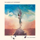 The Aaron Clift Experiment - Absent Lovers