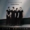 Control (Live Edition) - Kensington