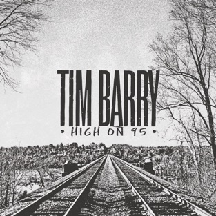 High On 95 – Tim Barry