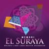 Memori Koleksi Lagu-Lagu Nasyid Evergreen - El Suraya