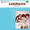 Samjhauta Original Motion Picture Soundtrack