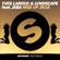 Yves Larock & LVNDSCAPE Rise Up 2K16 (feat. Jaba) [Extended Mix] - Yves Larock & LVNDSCAPE