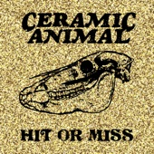 Ceramic Animal - Hit or Miss