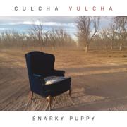 Culcha Vulcha - Snarky Puppy - Snarky Puppy
