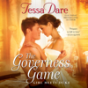 Tessa Dare - The Governess Game: Girl Meets Duke Series, Book 2 (Unabridged)  artwork