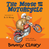 Beverly Cleary - The Mouse and the Motorcycle  artwork