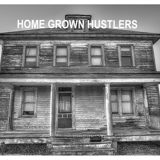 Cover image of Home Grown Hustlers