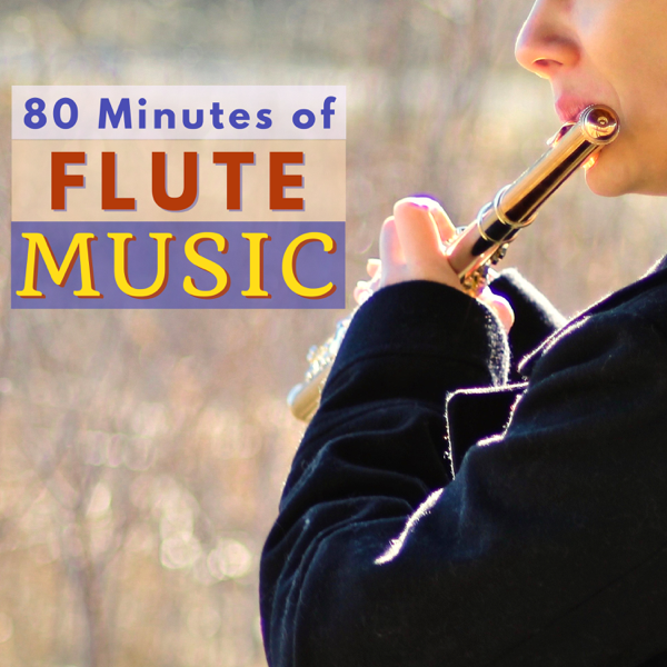 80 Minutes of Flute Music - Meditation Native American Tracks by Flute  Music Specialists