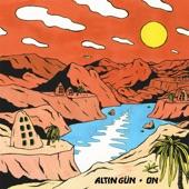 Altin Gün - Caney