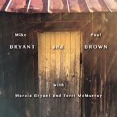 Mike Bryant & Paul Brown