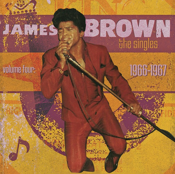 James Brown The Singles, Vol. 4: 1966-1967