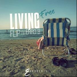 Living Free Feat Erro B