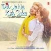 Dil Jo Na Keh Saka (Original Motion Picture Soundtrack) - EP