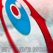 MY RAVE MORE - EP