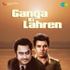Ganga Ki Lahren Original Motion Picture Soundtrack