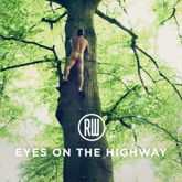 Eyes on the Highway - Single