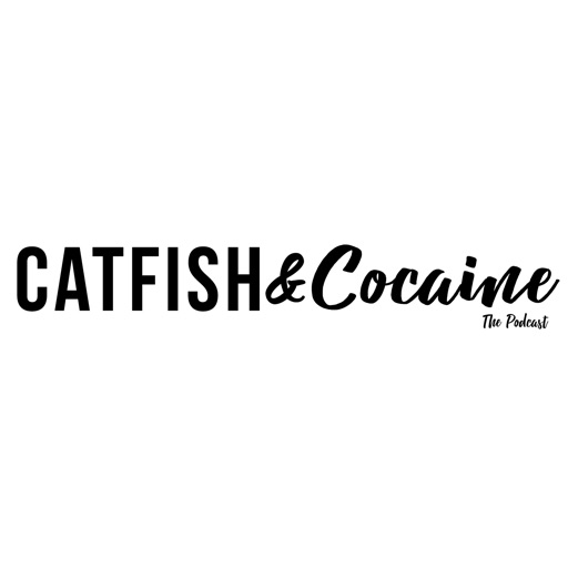 Cover image of Catfish and Cocaine Podcast