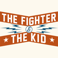 The Fighter & The Kid podcast