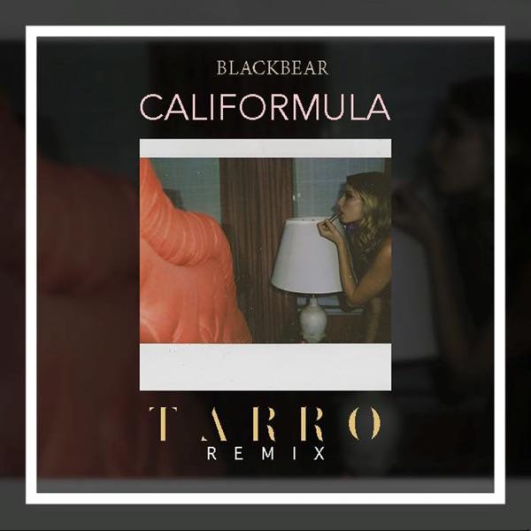 Califormula (Tarro Remix) - Single