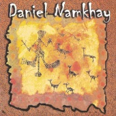 Daniel Namkhay - The New Tribe (The Calling for the Rainbow Tribe)